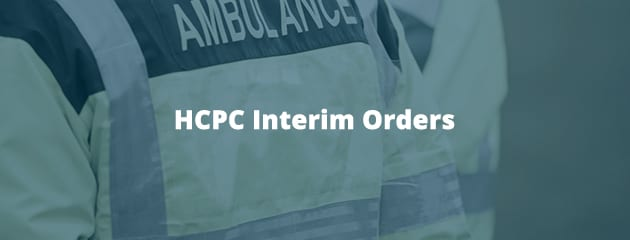 HCPC Interim Orders