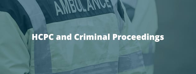 HCPC and Criminal Proceedings