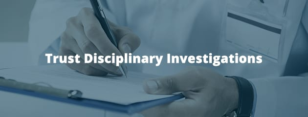 Trust disciplinary investigations header image